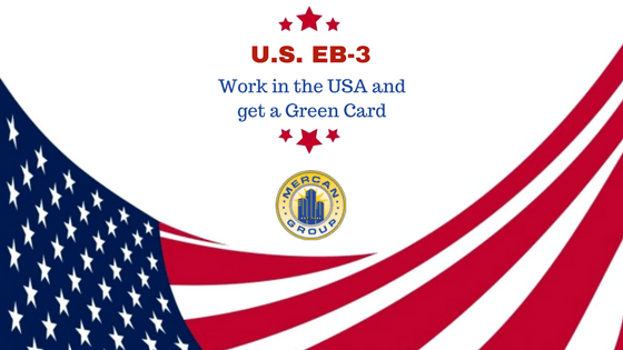 U.S. EB-3: work in the USA and get a 10 years Green Card